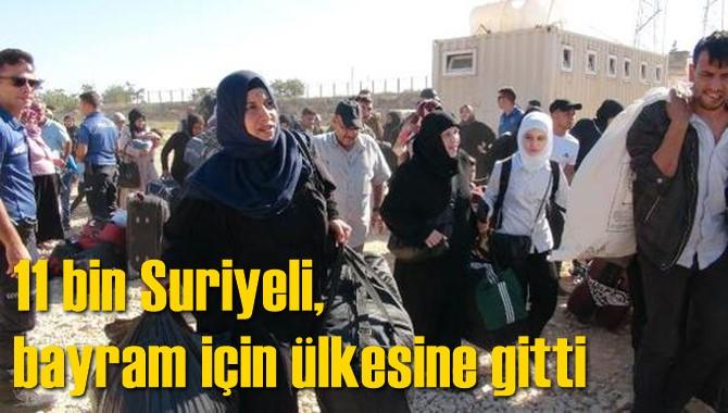 11 bin Suriyeli, bayram için ülkesine gitti