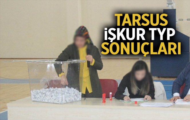 Mersin İŞKUR Tarsus TYP Kura Sonuçları