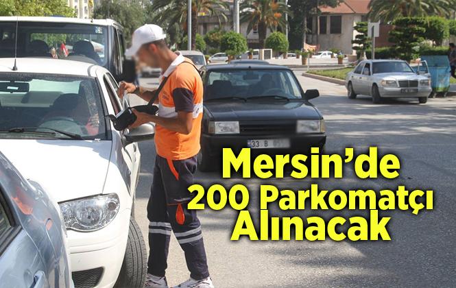 Mersin'de Parkomat Uygulması İçin 200 Personel İşe Alınacak