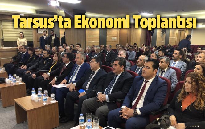 Tarsus'ta Ekonomi Toplantısı