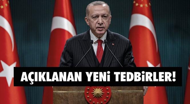 Cumhurbaşkanı Erdoğan'ın Açıkladığı Koronavirüs Tedbirleri